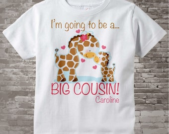 I'm Going to Be A Big Cousin Shirt, Big Cousin Onesie, Personalized Shirt, Giraffe Shirt with Little Brother or Unknown Sex Baby (04122012a)