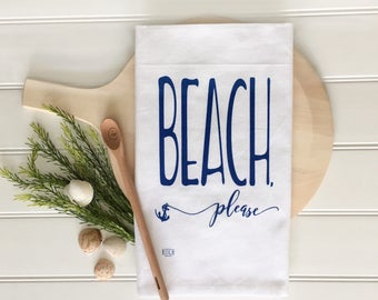Tea Towel - Beach Please Tea Towel Kitchen Towel Cotton Dish Towel Nautical Tea Towel Kitchen Decor Home Decor Nautical Decor Summer Decor