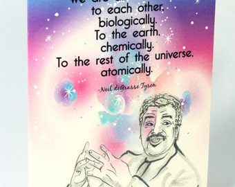 Neil deGrasse Tyson Greeting Card -  Single Note Card - Connected - Cosmos -  I love you - Eco-friendly Stationery for scientists