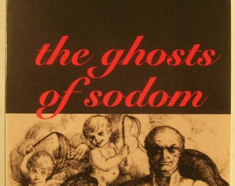 GHOSTS OF SODOM: Marquis de Sade - the Lost Charenton Journals of Marquis de Sade - 2 of His Personal Diaries