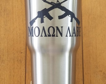Molon Labe Laser Engraved, 20 oz  RTIC Tumbler Stainless Steel