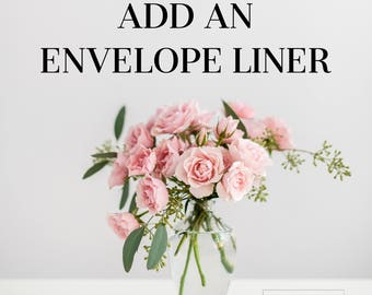 Add Printed Envelope Liners to My Order