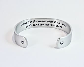 "Graduation Gift / Inspirational Gift - Shoot for the moon even if you miss you'll land among the stars - Inspirational 1/2"" message cuff"
