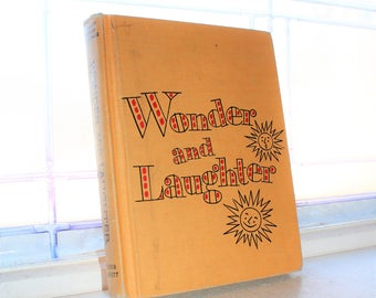 Basic Reader Book Children's Book Wonder And Laughter Vintage 1955