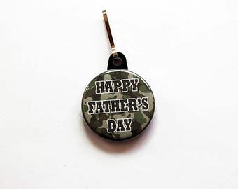 Happy Father's Day zipper pull, Camo zipper pull, bag charm, Stocking stuffer, gift for dad, fathers day gift, green, camouflage (7485)