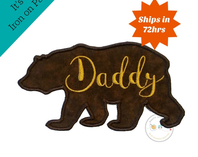 Daddy bear silhouette iron on applique-large brown bear with gold script Daddy machine embroidered fabric patch-DIY boutique fashions