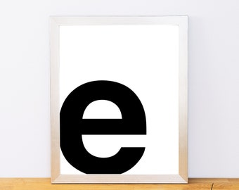 Lowercase Letter E, Typography Print, Printable Monogram, Printable Art, Minimal Decor, Black and White Wall Art, Digital Download