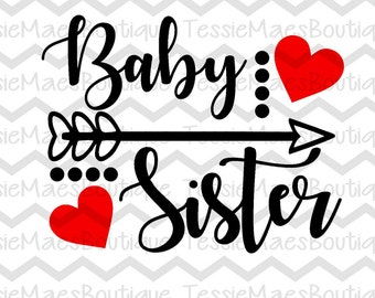 Baby Sister Arrow with Hearts, SVG, DXF, EPS, Png, TessieMaes, Baby Sister, Sibling Shirt, Cutting File, Silhouette, Cricut, Printable