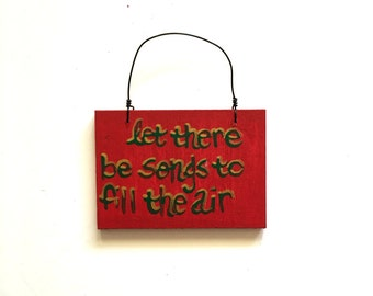 Small Grateful Dead Sign - Ripple Song Lyric Art - Small Sign - Let There be Songs to Fill the Air - Ornament - Decoration - Holiday