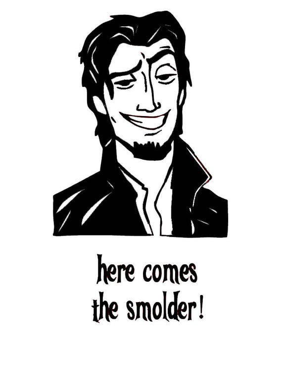 items similar to flynn rider - here comes the smolder - svg cutting file