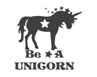 Be a Unicorn window decal. Car decal