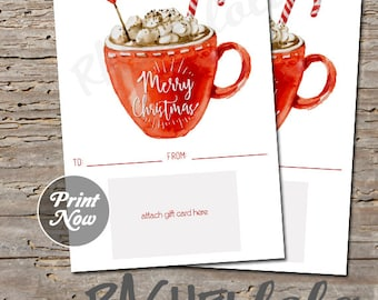 Printable Christmas gift card holder, hot chocolate, digital, instant download, last minute gift, teacher, neighbor, friend, family, coffee
