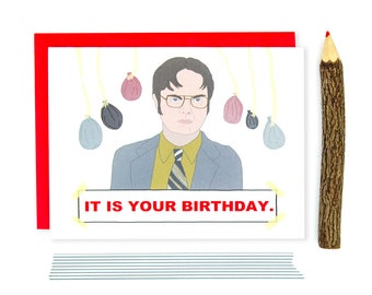 Funny Birthday Card - It Is Your Birthday - Greeting Card - Funny Card - TV Show Birthday Card - Birthday Card - Funny Quote