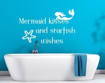 Mermaid kisses and starfish wishes - bathroom decal/ under the sea/ mermaid bathroom/  mermaid bath decor/ mermaid decal/ starfish decal
