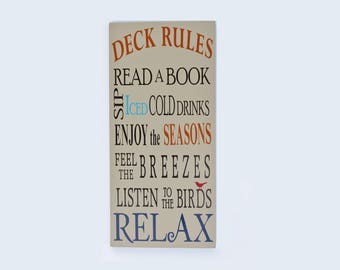 Deck/Porch Rules, Wood sign: Read a book, Sip iced cold drinks, enjoy the seasons, feel the breezes, listen to the birds, Relax.  Customize