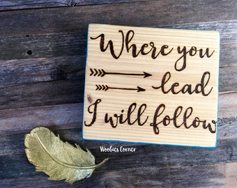 rustic bedroom decor. Where you lead I will follow sign  Love quote Anniversary Husband Rustic bedroom decor Etsy