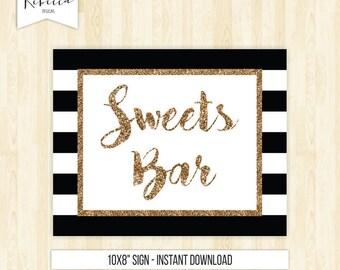 Sweets bar sign printable sign candy bar sign black and gold sign dessert bar sign wedding sign wedding favors sign black and white 128