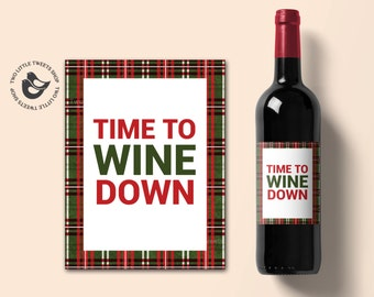 Time to wine down - funny wine label printable - holiday wine labels - winter plaid wine label - christmas hostess wine label