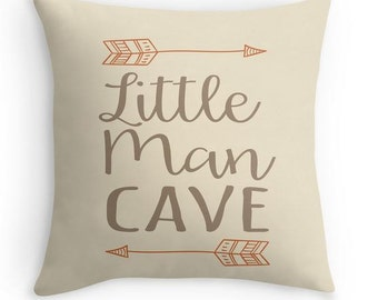 Little Man Cave Pillow - Boy Quote Pillow - Arrow Pillow- Woodland Nursery - Boy Baby Gift - Boy Nursery Decor - Baby Shower