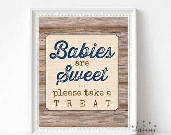 Babies are Sweet Please Take a Treat Sign Wood Farm Boy Rustic Baby Shower Decorations Boy Printable // INSTANT DOWNLOAD No.709NAVY