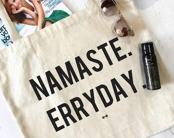 Namaste Erryday Weekend Tote Bag, Yoga, Farmers Market Tote, Yoga Bag, Funny Yoga Tote, Workout Tote, Funny Tote Bag, Tote Bag, Namaste