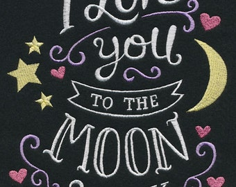 VALENTINE I LOVE You To The Moon and Back Sentiment Wording Machine Embroidered Quilt Square, Art Panel
