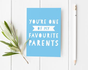 Favourite Parent Card, Funny Father's Day Card, Funny Card For Dad, Cheeky Father's Day Card, Best Dad Fathers Day Card, Funny Card Stepdad
