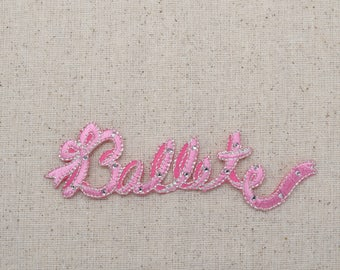 Ballet Word - Pink - Rhinestones - Iron On Applique - Embroidered Patch - 693751-A
