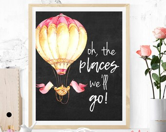 Oh,the places we'll go air balloon watercolor printable art,DIGITAL FILE, wall art, home decor,art print,instant download