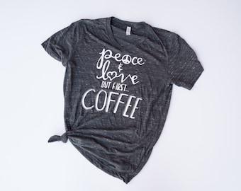 But First Coffee Shirt. Womens Graphic Tee. Coffee Shirt.