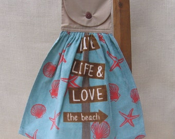 "Beach Hanging Kitchen Towel, Beach House Towel, Hanging Dish Towel, Towel with Saying, ""Live Life & Love the beach"""