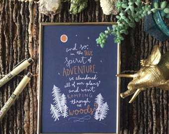 True Spirit of Adventure - Hand Lettered Wall Art - 5x7, 8x10 Digital Print; Romping Through the Woods