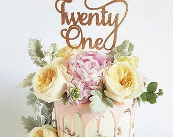 Twenty One Cake Topper - Assorted Colours - Twentyone - 21st Cake Topper - Happy 21st Birthday - Milestone Birthday