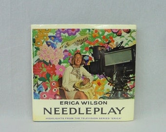 1975 Needleplay - Erica Wilson - Needlepoint Crewel Embroidery Applique Instructions - Craft Projects - Vintage 1970s Craft Book
