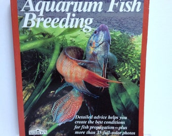 Aquarium Fish Breeding Fish Hobby, How to Breed Fish, Cichlid Angelfish Guppy Betta Siamese Fighting Fish, Barrons Book, Aquarium Accessory