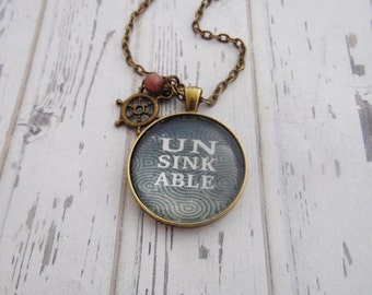 Unsinkable Necklace, Inspirational Quote, Encouragement, Get Well, Cheer Up, Friend Gift, Bronze Pendant With Chain