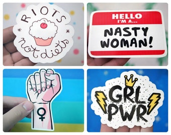 Feminists 4 Pack of Stickers - Riots Not Diets, Nasty Woman, GRL PWR, Feminist Fist - Women's Rights Stickers - S3, S33, S42, S44