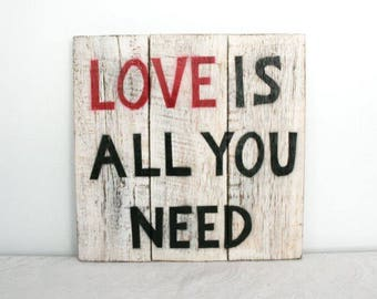 Wooden Sign, Shabby Chic, Residential Decoration, Love is all you need, white