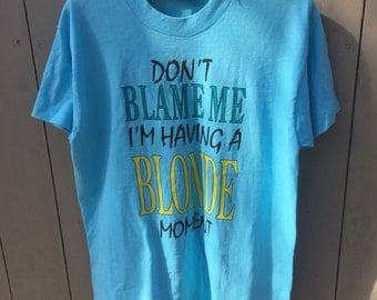 Vintage 50:50 tee Dumb Blonde Humor 80's novelty tee