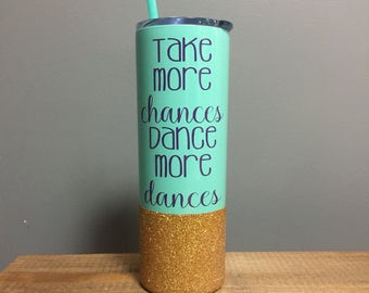 Glitter dipped stainless steel tumbler with straw // stainless steel cup // dancer // glitter cup // glitter dipped // inspirational cup