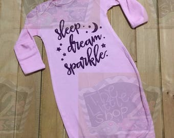 FREE SHIPPING!!  Sleep, Dream, Sparkle, Baby Girl Infant Gown Newborn