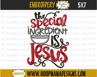 Kitchen Towel Embroidery Design - The Special Ingredient Is Jesus - 4x4 5x7 6x10, Kitchen Embroidery Design, Christmas Designs