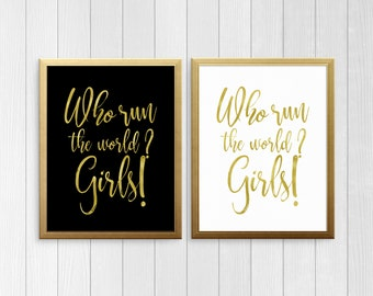 PRINTABLE ART, Who Run The World Girls, Gold Print, Gold Typography Art. Inspirational Print, Wall Art, Motivational Print, Beyonce Wall Art