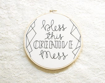 Bless This Creative Mess, Embroidery Hoop, Wall Art, Craft Room, Embroidery Wall Art, Office Wall Art, Geometric Embroidery, Stitched Art