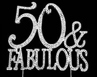Large Sparkling Silver Rhinestone 50 & Fabulous  Happy Birthday Cake Topper by Forbes Favors