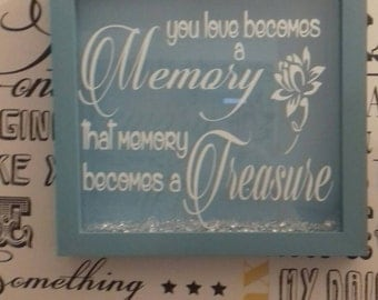 When Someone You Love Becomes A Memory, That Memory Becomes A Treasure Frame, Memorial Frame, Lost Loved Ones Blue Vinyl Frame, Memoriam