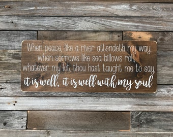 """It is well with my soul Wooden sign (24"""" x 9"""")"""