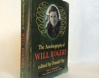 The Autobiography of Will Rogers edited by Donald Day 1949 Western Hardback