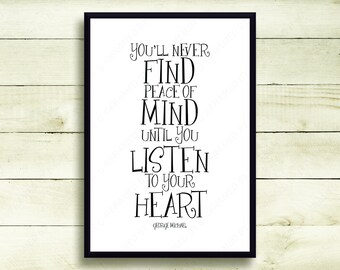 """George Michael Lyrical Quote """"You'll Never Find Peace Of Mind Until You Listen To Your Heart"""" Kissing A Fool Lyrics Wall Art Decor 5116GM"""