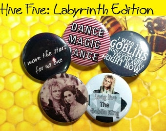 Hive Five -Labyrinth Edition - Set of 5 Labyrinth Movie designs - Pinback Buttons or Magnets - Fandom - Geeky - Gift - Goblin King